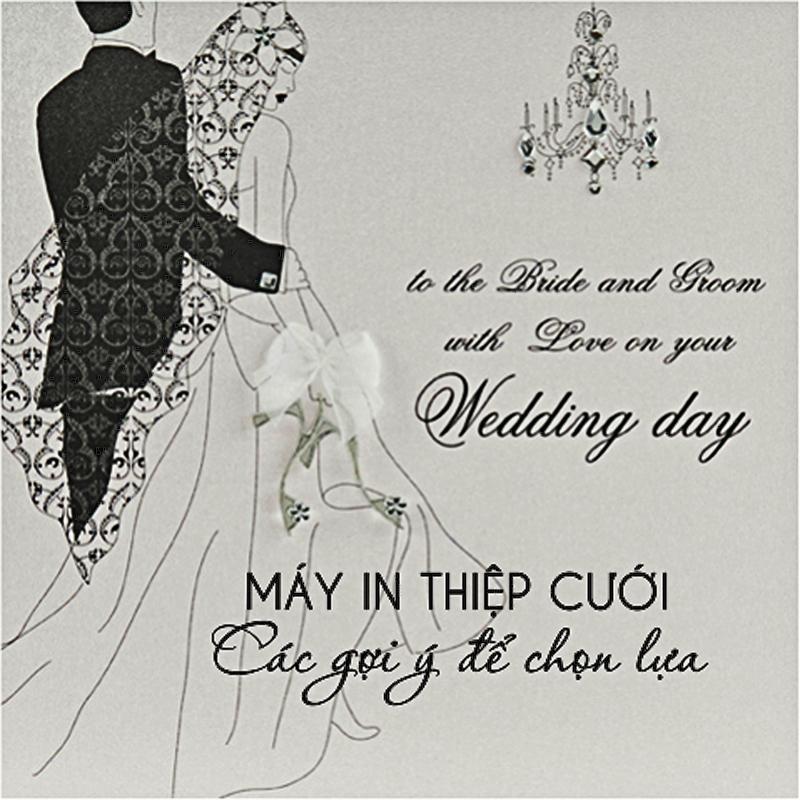 Máy in thiệp cưới - các gợi ý để chọn lựa